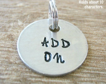 19mm Alkeme Disc Add On for keychains or necklaces, read listing for specs, hand stamped disc, .75 inches, personalized disc