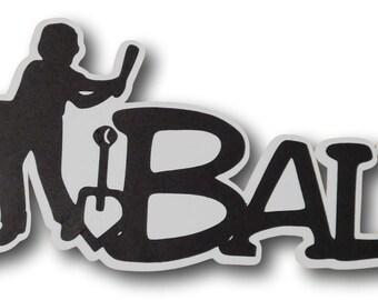 TBall Scrapbook Die Cut Title - T Ball Scrapbook Album Die Cut - Baseball Paper Piecing - Premade Baseball Scrapbook Layout - Little League