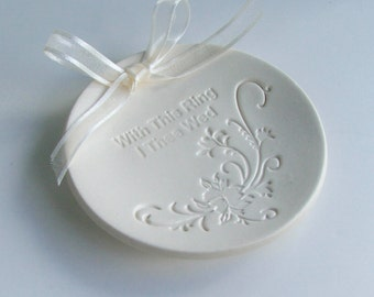 "Porcelain wedding ring dish, Ceramic wedding ring holder, Hand Built, "" With This Ring I Thee Wed"", Ready to Ship"