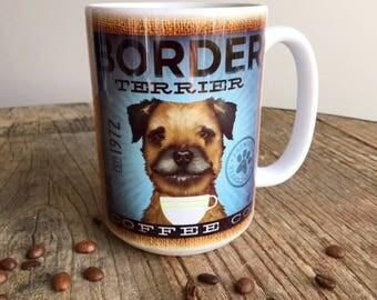 Border Terrier dog coffee mug graphic art MUG 15 oz  OR 11 oz ceramic coffee mug READ details 15 oz mug pictured