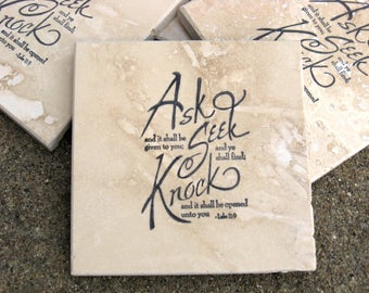 Hand Stamped Travertine Tile Coasters - Ask, Seek, Knock - Scripture - Set of 4 - Ready to Ship