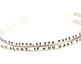 AFRICAN PROVERB Sterling Silver Skinny Cuff Bracelet - if you want to go fast, go alone. if you want to go far, go together. - Free Ship