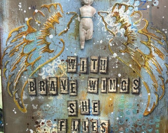 """Mixed Media Canvas  """"With Brave Wings"""""""