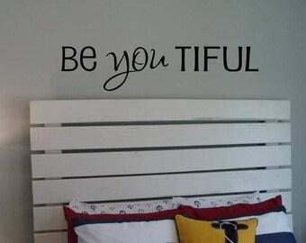 Be YOU tiful vinyl lettering sticker Beyoutiful