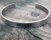 Resist Cuff, Men's Bracelet, Political Statement, Resistance, Protest Jewelry, Not My President