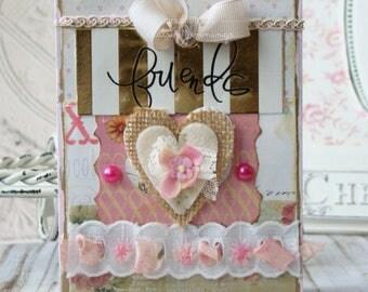 Friends Shabby Chic Handmade card