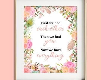 Nursery printable first we had each other print nursery wall decor pink floral print baby girl nursery printable instant download baby art