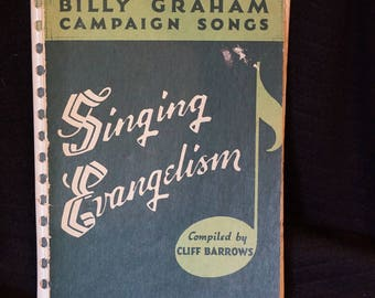 Vintage Billy Graham Campaign Songs Singing and Evangelism Book  Song Book  Cliff Barrow Copyright 1950