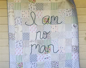Quote Quilt, I am No Man, Eowyn quilt, LOTR quilt, Large throw size, READY to SHIP