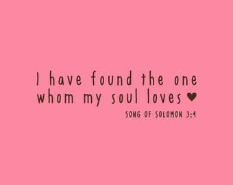 Wedding Stamp   I have found the one whom my soul loves Stamp   Bible Verses about Love   Rubber Stamp   A132