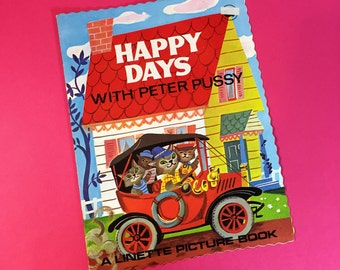 Happy Days With Peter Pussy - Vintage Childen's Book - Vintage Story Book - 1970s - Beautiful Illustrations - Full Colour