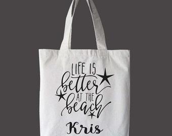Life is Better Personalized Name Tote Bag, Market bag, Travel Bag, Beach Bag, Book Bag, Custom Bag, Summer Bag, Canvas Bag