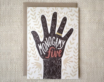 Funny Anniversary Card, Wedding card, Engagement Card - Monogamy Five