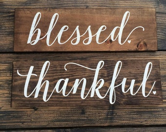 Thankful Blessed Double Sided Wood Sign