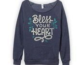 Bless Your Heart Sweatshirt