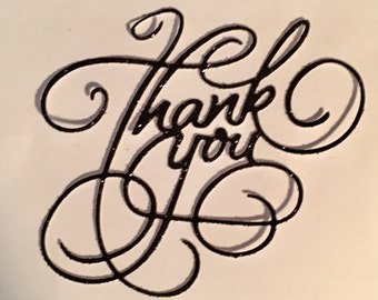 Large Thank You Die Cuts - Fancy - Glittered - Must Have - Set of 4