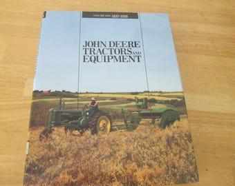 John Deere Tractor & Equipment Vol I 1837-1959