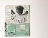 Handmade Greeting Card - She sees the good in everything - butterfly wings, OOAK, collage - Mother's Day, birthday, friendship