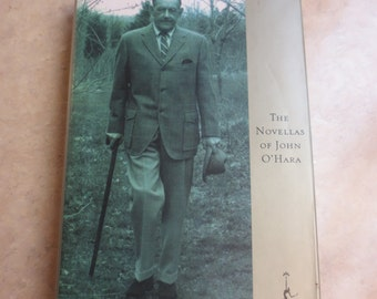 The Novellas of John O'Hara with dustjacket, copyright 1960, this edition Modern Library 1994