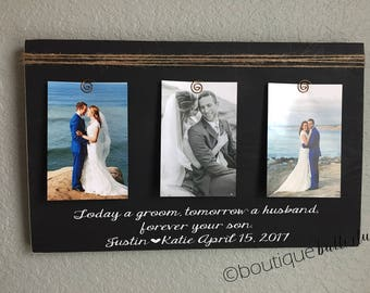 wedding thank you gift for parents of the groom today a groom tomorrow a husband forever your son picture frame gift for parents wedding 4x6