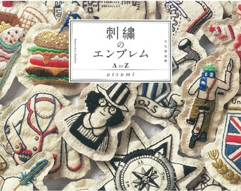 Embroidery Embroideried Emblem Bloach AtoZ   by atumi  Embroidery and Zakka Japanese Craft Book