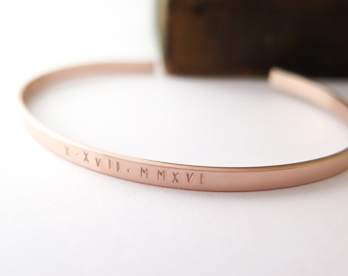 Roman Numeral Date Bracelet Cuff Personalized in Rose Gold, 14kt Gold Fill or Sterling - Hand Stamped by Betsy Farmer Designs