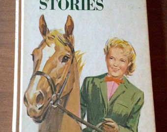 HORSE STORIES 1963 The American Girl Book Library 1963 Hard Cover Illustrated by Sam Savitt Great Condition