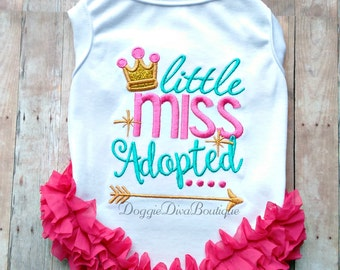 Dog T Shirt, Dog Top, Dog Tee, Little Miss Adopted embroidery XS, Small, Medium with or without bows or ruffles