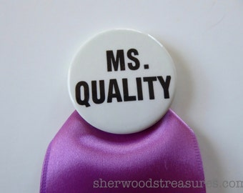 MS Quality CHOICE NOW Women's Rights Cause Buttons  Vintage Original 1970'S  Pinback Button