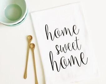 tea towel, home sweet home flour sack tea towel, housewarming gift, wedding gift, kitchen decor, hostess gift, newlywed gift, wedding favor