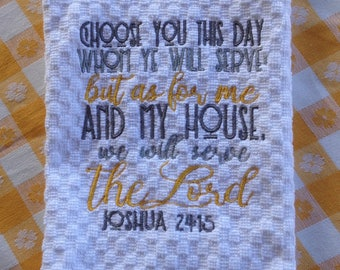 Choose You This Day Joshua 24:15 Kitchen Hand Towel