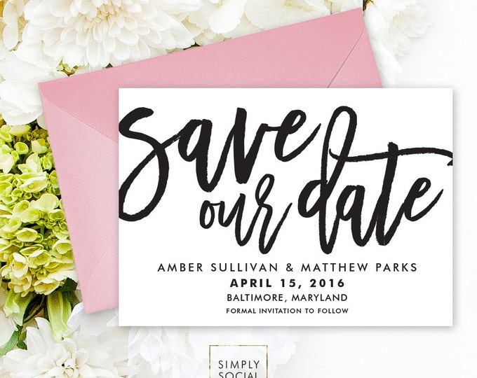 Save the Date Invitation - Save Our Date - Boho Black and White Wedding Date Wedding Invitation Modern CalligraphyPrintable
