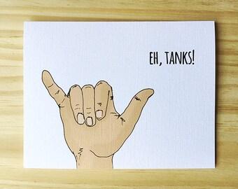 Eh, Tanks! Shaka Thank You Card