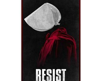 The Handmaid's Tale - Resist