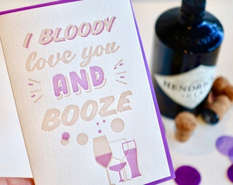 Alcohol lover, Valentines Day, fun valentines day card, purple, love card, I bloody love you, confetti, letterpress, fun happy all occasion