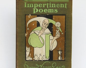 Antique Poetry Book Impertinent Poems by Edmund Vance Cook Illustrated Art Nouveau 1907