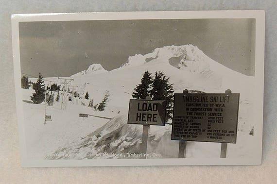"""Vintage RPPC Postcard.. Timberline Ski Lift Mt. Hood Oregon.. """"Load Here"""""""