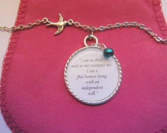 I Am No Bird And No Net Ensnares  Me Jane Eyre Quote A Pendant Necklace