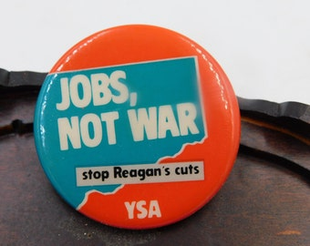 1980's President Ronald Reagan Era YSA Young Socialist Alliance Pin Pinback Button Dr43