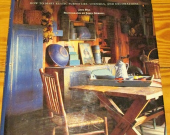 Book ~ Country Woodworker by Jack Hill ~ First Edition published in 1995