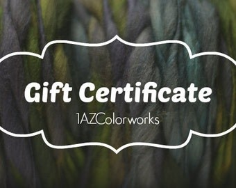 Gift Certificate Card Cert Hand dyed painted thick and thin chunky merino slub yarn 1azcolorworks