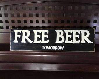 FREE BEER TOMORROW Home Bar Pub Man Cave Gift Rustic Wall Decor Wood U-Pick Colors