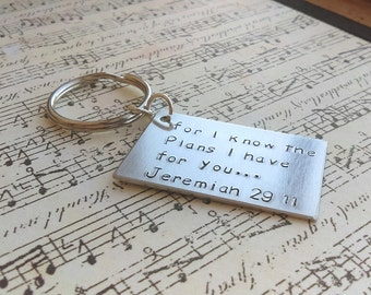 For I know the plans I have for you, Jeremiah 29:11 key chain, stamped jeremiah 29 11, Jeremiah 29 11, bible scripture key chain