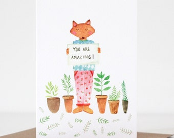 You are Amazing Fox Greeting Card Love Card Valentines Card Illustrated Card Watercolour Card