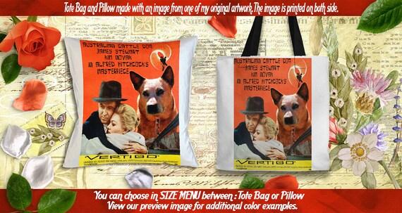 Australian Cattle  Dog Pillow or Tote Bag/Heeler Art/Dog Tote Bag/Dog Pillow/Dog Art/Custom Dog Portrait/The Vertigo Movie Poster