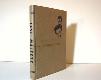 British Royal Family, Lese Majesty, Private Lives of the Duke and Duchess of Windsor by Norman Lockridge, 1952 First Edition Vintage Book