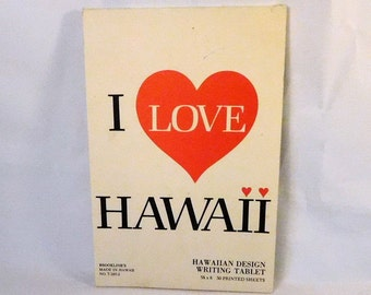 Vintage I LOVE HAWAII Notepad - Writing Tablet - Journal - Sketch Paper - Stationery - Made in Hawaii