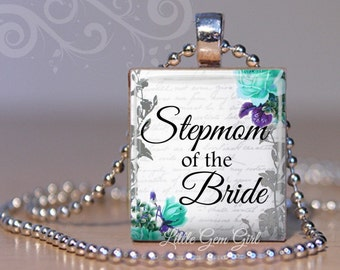 Stepmom of the Bride Necklace Pendant - Stepmother Wedding Jewelry - 9 Designs Available - Stepmom Thank You Gift