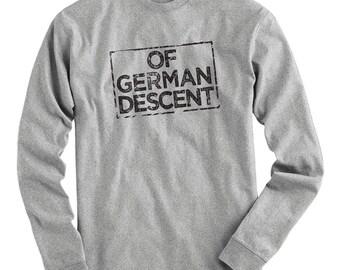 LS Of German Descent Tee - Long Sleeve T-shirt - Men S M L XL 2x 3x 4x - Germany Shirt, Deutsch Shirt,Deutschland Pride, Berlin Tee, Hamburg