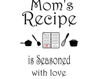 SVG - Moms Recipe is Seasoned with Love - Mothers Day svg - Apron svg - Pallet Sign svg - Cutting Board SVG - Kitchen Decal SVG